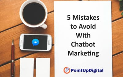 5 Mistakes to Avoid With Chatbot Marketing