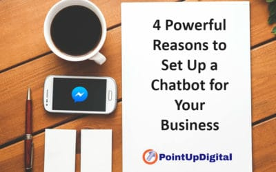 4 Powerful Reasons to Setup a Chatbot for Your Business